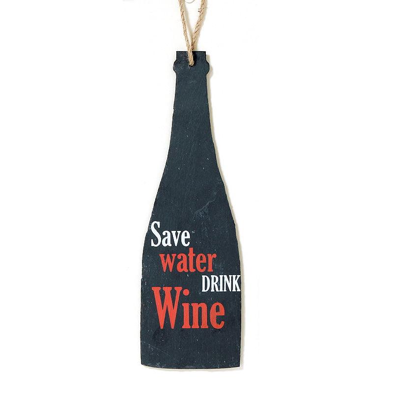 Skiffertavla – Save water drink wine